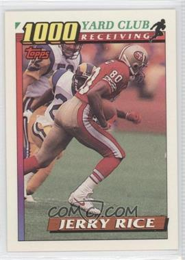 1991 Topps 1000 Yard Club #1 - Jerry Rice