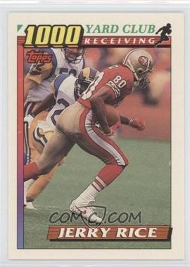 1991 Topps 1000 Yard Club #1000 - Jerry Rice