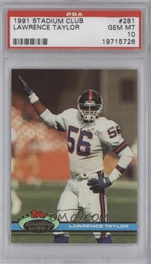 1991 Topps Stadium Club - [Base] #281 - Lawrence Taylor [PSA 10]