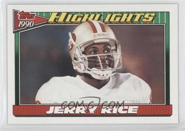 1991 Topps #6 - Jerry Rice