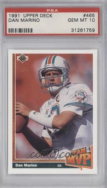 1991 Upper Deck - [Base] #465 - Dan Marino [PSA 10]