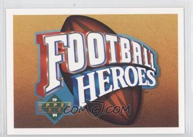 1991 Upper Deck - Football Heroes - Joe Montana #N/A - Joe Montana