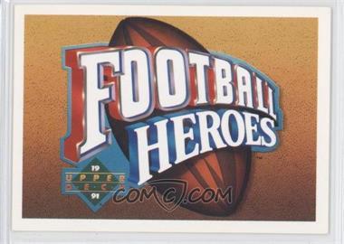 1991 Upper Deck Football Heroes Joe Montana #N/A - Joe Montana