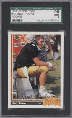 1991 Upper Deck #13 - Brett Favre [SGC96]
