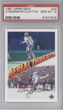 1991 Upper Deck #34 - Dan Marino, Mark Clayton [PSA 10]