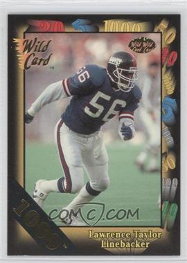 1991 Wild Card - [Base] - 1000 Stripe #144 - Lawrence Taylor