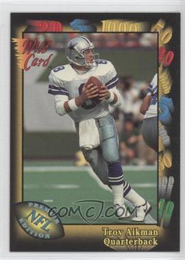 1991 Wild Card - Prototypes #Prototype-1 - Troy Aikman