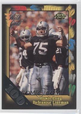 1991 Wild Card 100 Stripe #107 - Howie Long