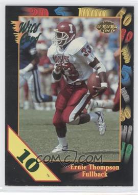 1991 Wild Card Draft - [Base] - 10 Stripe #142 - Ernie Thompson