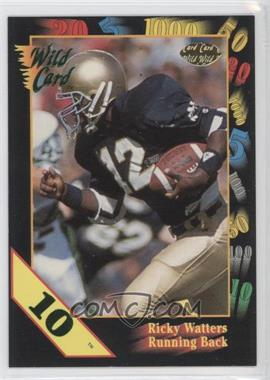 1991 Wild Card Draft - [Base] - 10 Stripe #56 - Ricky Watters