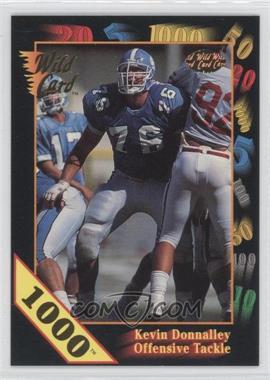 1991 Wild Card Draft - [Base] - 1000 Stripe #42 - Kevin Donnalley