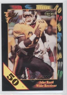 1991 Wild Card Draft - [Base] - 50 Stripe #141 - Jake Reed