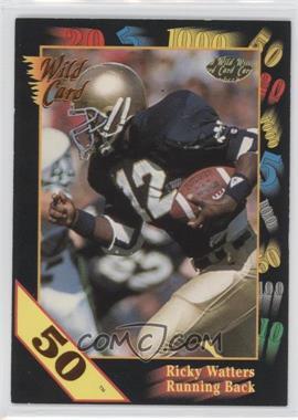1991 Wild Card Draft - [Base] - 50 Stripe #56 - Ricky Watters