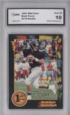 1991 Wild Card Draft - [Base] #119 - Brett Favre [ENCASED]