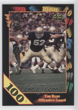 1991 Wild Card Draft 100 Stripe #92 - Tim Ryan