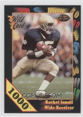 1991 Wild Card Draft 1000 Stripe #22 - Rocket Ismail
