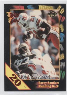 1991 Wild Card Draft 20 Stripe #106 - Barry Sanders