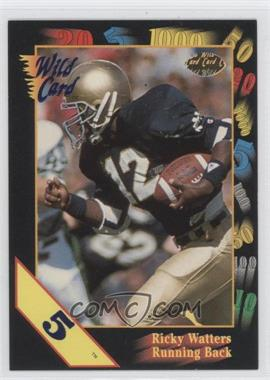 1991 Wild Card Draft 5 Stripe #56 - Ricky Watters