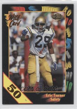 1991 Wild Card Draft 50 Stripe #5 - Eric Turner