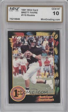1991 Wild Card Draft #119 - Brett Favre [ENCASED]