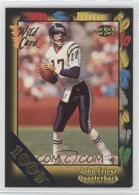 1991 Wild Card Gold 1000 #92 - John Friesz