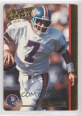 1992 Action Packed 24-Kt. Gold #11G - John Elway