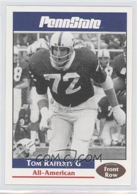 1992 Front Row Penn State Nittany Lions - [Base] #35 - Tom Rafferty