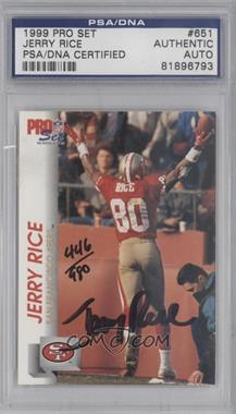 1992 Pro Set #651 - Jerry Rice [PSA/DNA Certified Auto]
