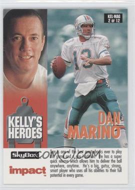 1993 Skybox Impact - Kelly's Heroes/Magic's Kingdom #KEL/MAG 2 - Dan Marino, Jim Kelly
