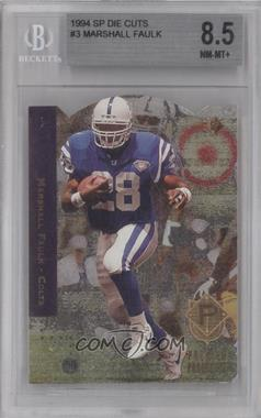 1994 SP Die-Cut #3 - Marshall Faulk [BGS 8.5]