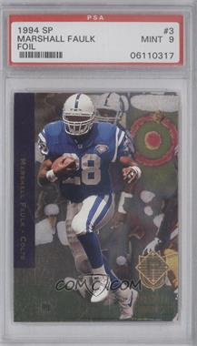 1994 SP #3 - Marshall Faulk [PSA 9]