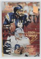 Dan Fouts, Troy Aikman