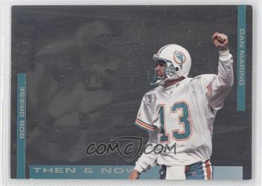 1994 Upper Deck Collector's Choice Then & Now #5 - Bob Griese, Dan Marino