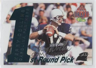 1995 Classic NFL Draft [???] #5 - Kerry Collins /1750