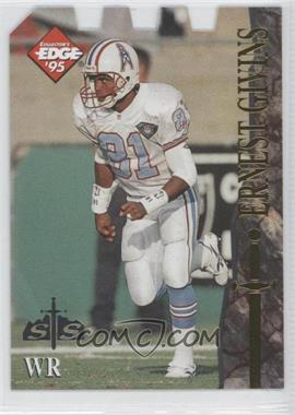 1995 Collector's Edge Excalibur [???] #104 - Ernest Givins