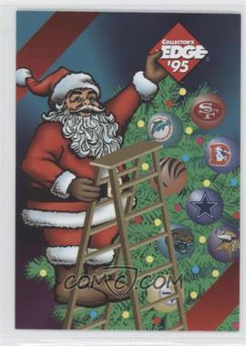 1995 Santa Claus - [Base] #CE - Santa Claus (Collector's Edge)