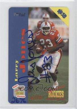 1995 Signature Rookies Auto-Phonex $2 Phone Cards Autographs [Autographed] #33 - Larry Jones /3750