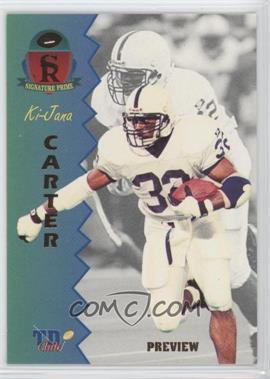 1995 Signature Rookies Prime [???] #P-1 - Ki-Jana Carter