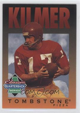 1995 Tombstone Pizza Classic Quarterback Series #6 - Billy Kilmer
