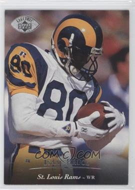 1995 Upper Deck - [Base] - Electric Silver #239 - Isaac Bruce