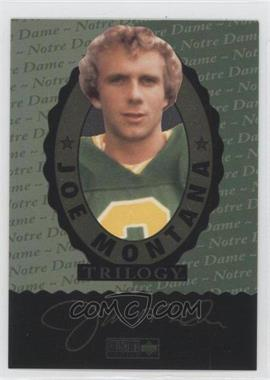 1995 Upper Deck Multi-Product Insert Joe Montana Trilogy #CCH - Joe Montana (Notre Dame)