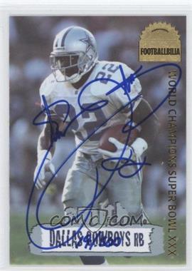 1996 Collector's Edge Cowboybilia Footballbillia Autographs [Autographed] #DCA25 - Emmitt Smith /500