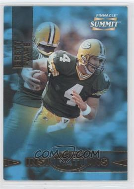 1996 Pinnacle Summit [???] #5 - Brett Favre /8000