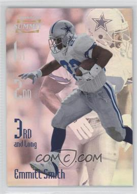 1996 Pinnacle Summit 3rd and Long #10 - Emmitt Smith /2000