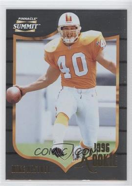 1996 Pinnacle Summit Foil #158 - Mike Alstott