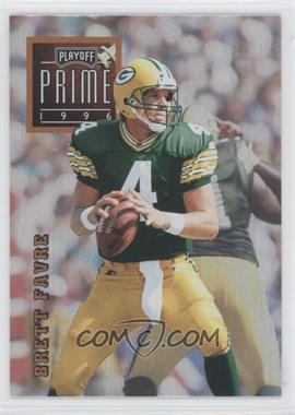 1996 Playoff Prime - [Base] #001 - Brett Favre