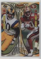 Isaac Bruce, Jerry Rice