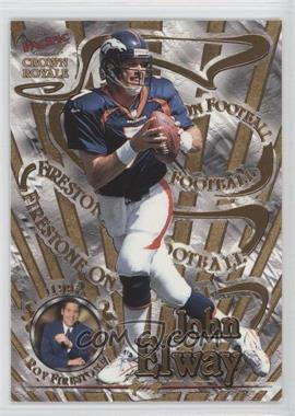 1997 Pacific Crown Royale Firestone on Football #6 - John Elway