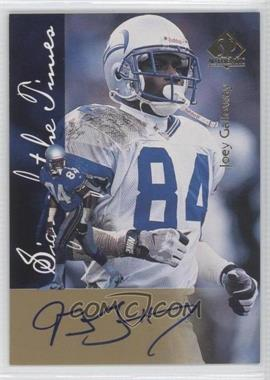 1997 SP Authentic Sign of the Times #JOGA - Joey Galloway