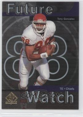 1997 SP Authentic #11 - Tony Gonzalez